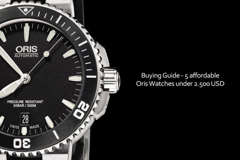 Buying Guide – 5 affordable Oris Watches priced under 2.500 USD for new Collectors – WatchTime Wednesday